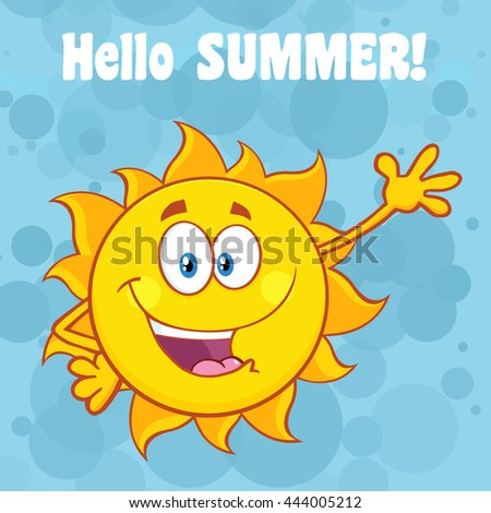 Happy Sun Cartoon Mascot Character Waving For Greeting With Text Hello Summer. Raster Illustration With Blue Background - stock photo