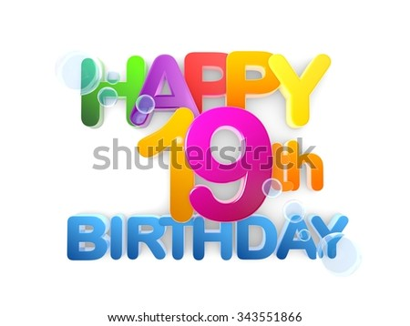 Happy 19th Birthday Title in big letters light - stock photo