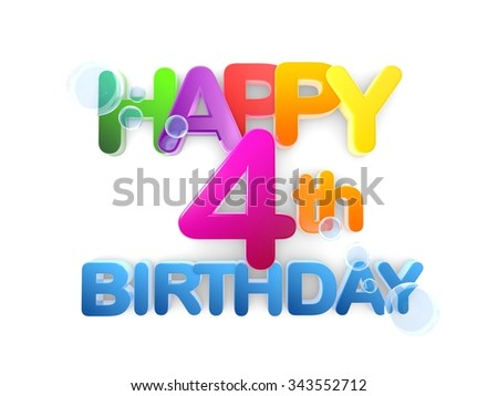 Happy 4th Birthday Title in big letters, light - stock photo