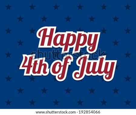 Happy 4th of July, Independence Day background. Vector available. - stock photo
