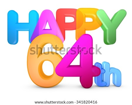 Happy 64th Title in big letters - stock photo