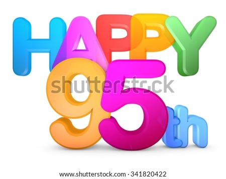 Happy 95th Title in big letters - stock photo