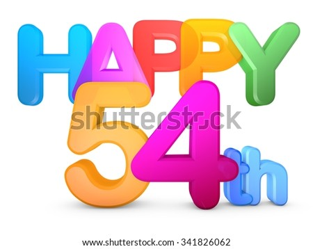 Happy 54th Title in big letters - stock photo