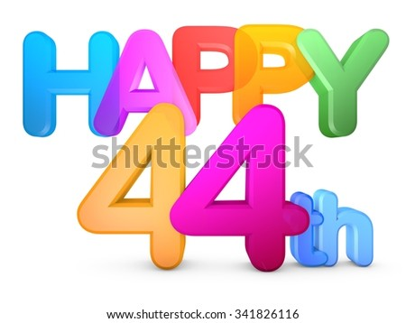 Happy 44th Title in big letters - stock photo