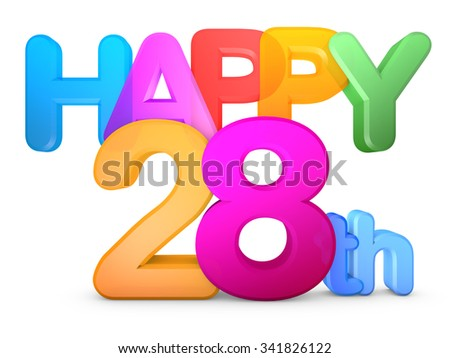Happy 28th Title in big letters - stock photo