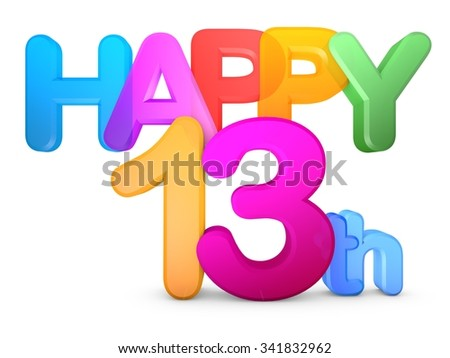 Happy 13th Title in big letters - stock photo