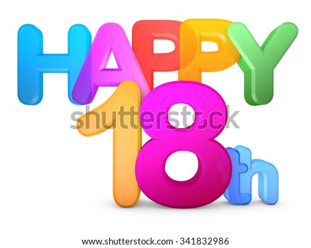Happy 18th Title in big letters - stock photo