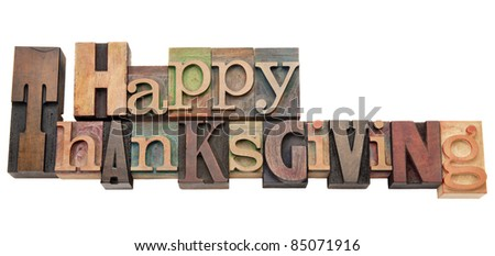 Happy Thanksgiving  - isolated text in vintage wood letterpress printing blocks - stock photo