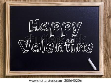 Happy Valentine - New chalkboard with outlined text - on wood - stock photo