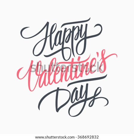 Happy Valentine's day hand lettering. Happy Valentine's day handwritten inscription. Hand drawn greeting card design. Handmade calligraphy.  - stock photo