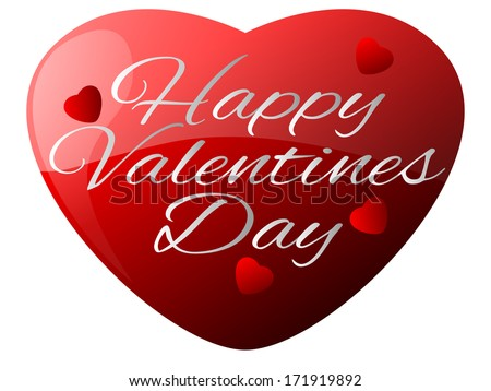Happy Valentines Day Heart/Happy Valentines Day - stock photo