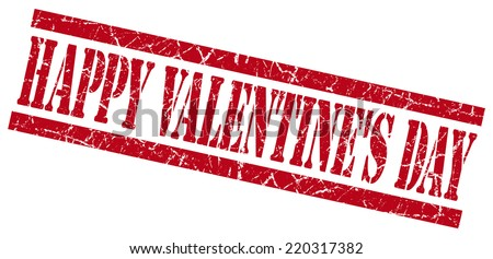 happy valentines day red grungy stamp on white background - stock photo