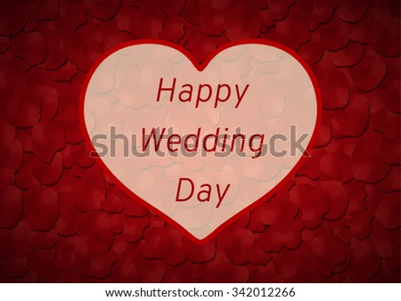 Happy Wedding day background, rose petals and heart - stock photo