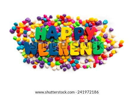 happy weekend words in colorful stones - stock photo