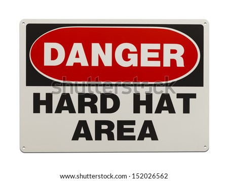 Hard Hat Area Metal Sign Isolated on White Background. - stock photo
