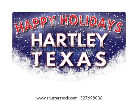 HARTLEY TEXAS Happy Holidays welcome text card.