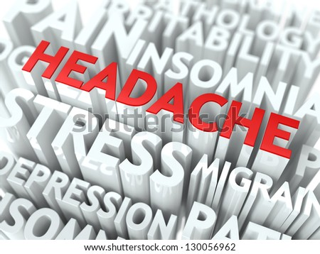 Headache Concept. The Word of Red Color Located over Text of White Color. - stock photo