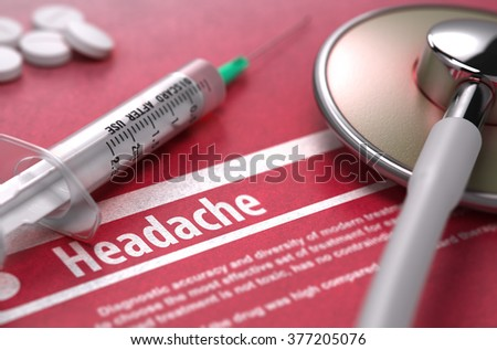 Headache - Printed Diagnosis with Blurred Text on Red Background and Medical Composition - Stethoscope, Pills and Syringe. Medical Concept. 3D Render. - stock photo