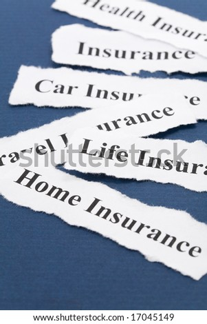 Headline of Insurance Policy, Life; Health, car, travel, home,  for background - stock photo