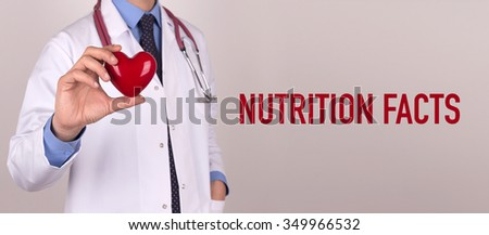 Health and Medical Concept: NUTRITION FACTS - stock photo