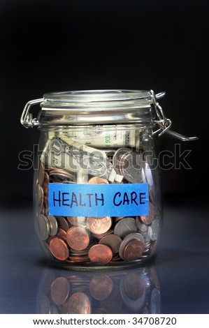 Health Care, you had better save for it. - stock photo