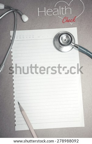 health check up concept and blank paper for background