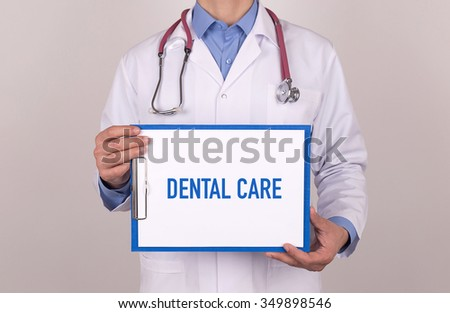 Health Concept: DENTAL CARE