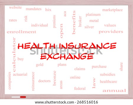 Health Insurance Exchange Word Cloud Concept on a Whiteboard with great terms such as silver, plans, levels, subsidies and more. - stock photo