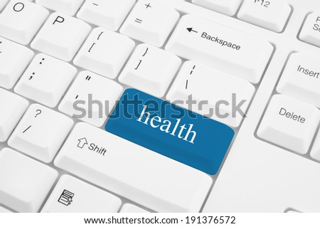 Healthcare concept, health key on the computer keyboard