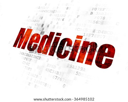 Healthcare concept: Medicine on Digital background