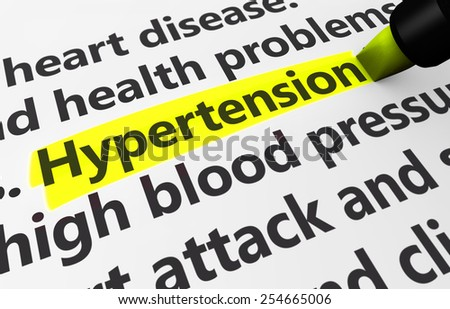Healthcare disease and condition concept with a 3d rendering of medical related words and hypertension text highlighted with a yellow marker. - stock photo
