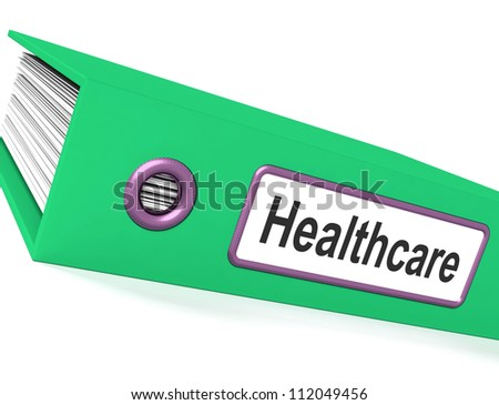 Healthcare File Shows Health Care Documents
