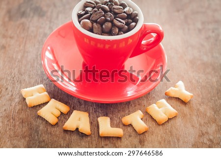 Healthy alphabet biscuit with red coffee cup alphabet biscuit with red coffee cup, stock photo - stock photo