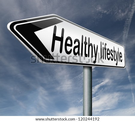 healthy lifestyle health care roadsign with text