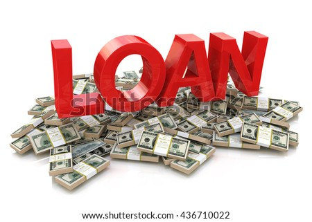 Heap of money and the 3d word of the loan in the design of information related to business. 3d illustration