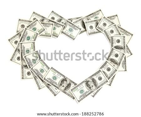 heart of dollars isolated on white - stock photo