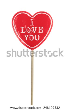 Heart shaped lolly pop on white background. I love you text - stock photo
