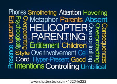 Helicopter Parenting Word Cloud on Blue Background - stock photo