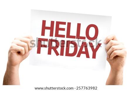 Hello Friday card isolated on white background - stock photo