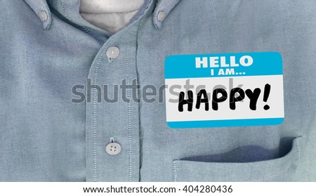 Hello I am Happy Name Tag Joy Emotion Content Satisfaction