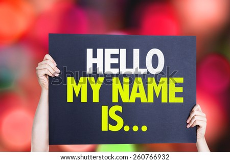 Hello My Name Is... card with bokeh background - stock photo