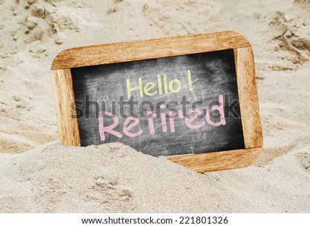 Hello! Retired  - stock photo