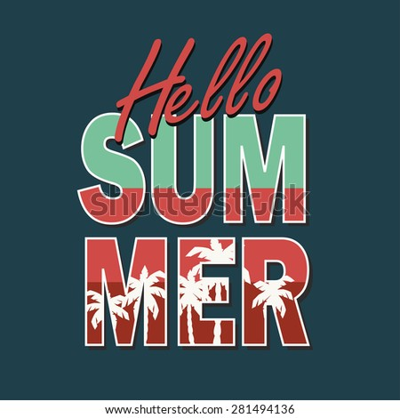 Hello Summer  illustration.Poster or print for t-shirts (Raster version) - stock photo