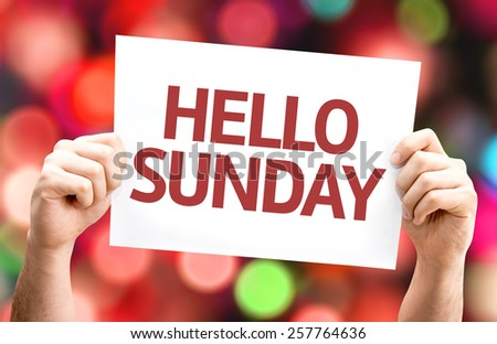 Hello Sunday card with colorful background with defocused lights - stock photo