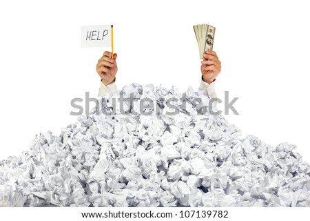 Help me! Person under crumpled pile of papers with hand holding a help sign and money / isolated on a white background - stock photo