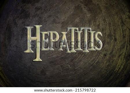 Hepatitis Concept text on background - stock photo