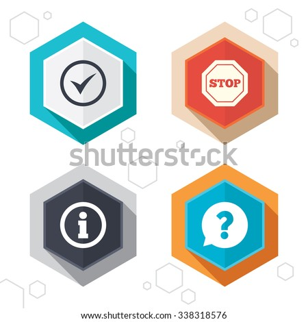 Hexagon buttons. Information icons. Stop prohibition and question FAQ mark speech bubble signs. Approved check mark symbol. Labels with shadow.  - stock photo