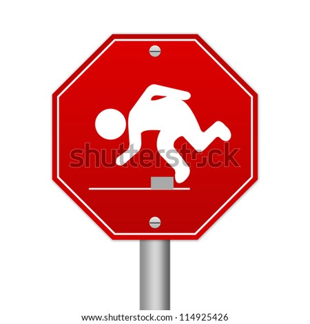 Hexagon Red Traffic Sign For Watch Your Step Isolated on White Background - stock photo