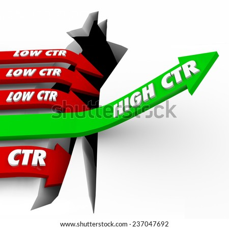 High CTR words on a green arrow rising while bad click through rate campaigns fail to connect with customers via online website banner advertising - stock photo