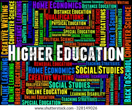 Higher Education Meaning Schooling Training And Educated - stock photo